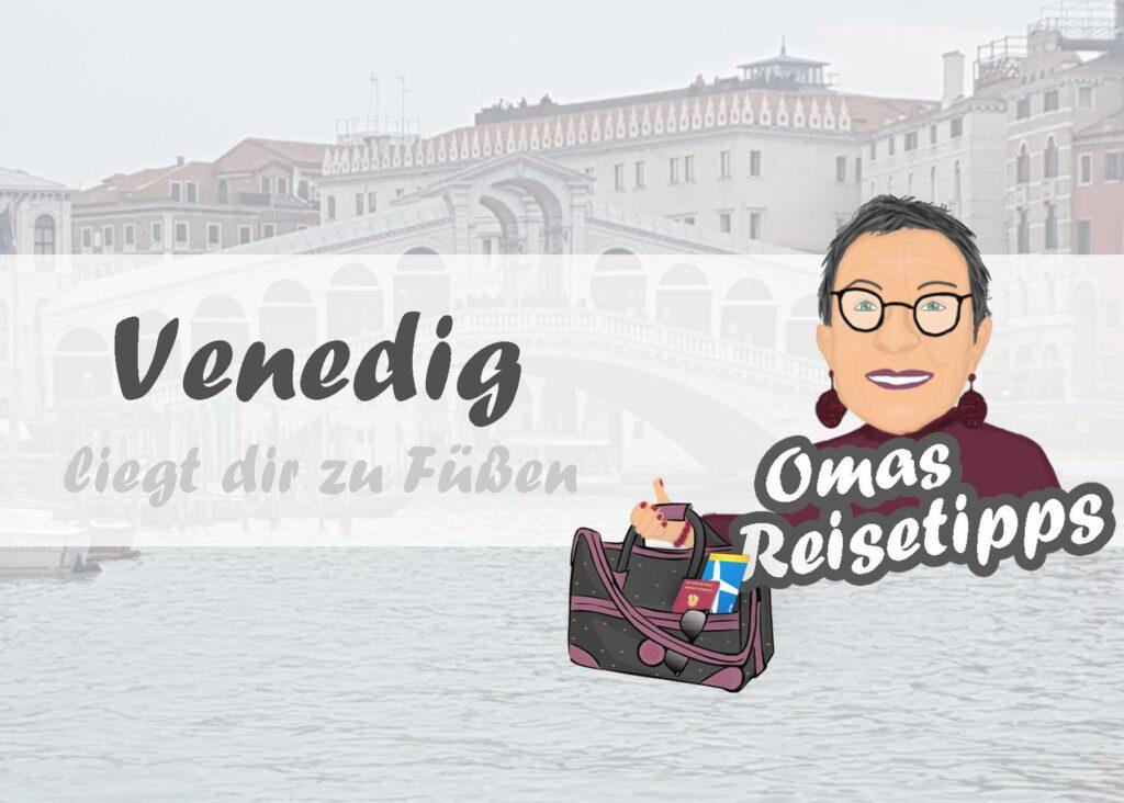Venedig liegt dir zu Füßen