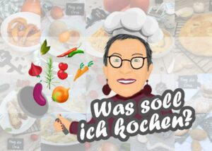 Read more about the article Was soll ich heute wieder kochen ?