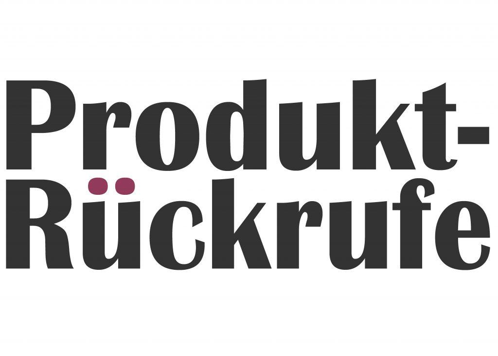 Produkt-Rückrufe