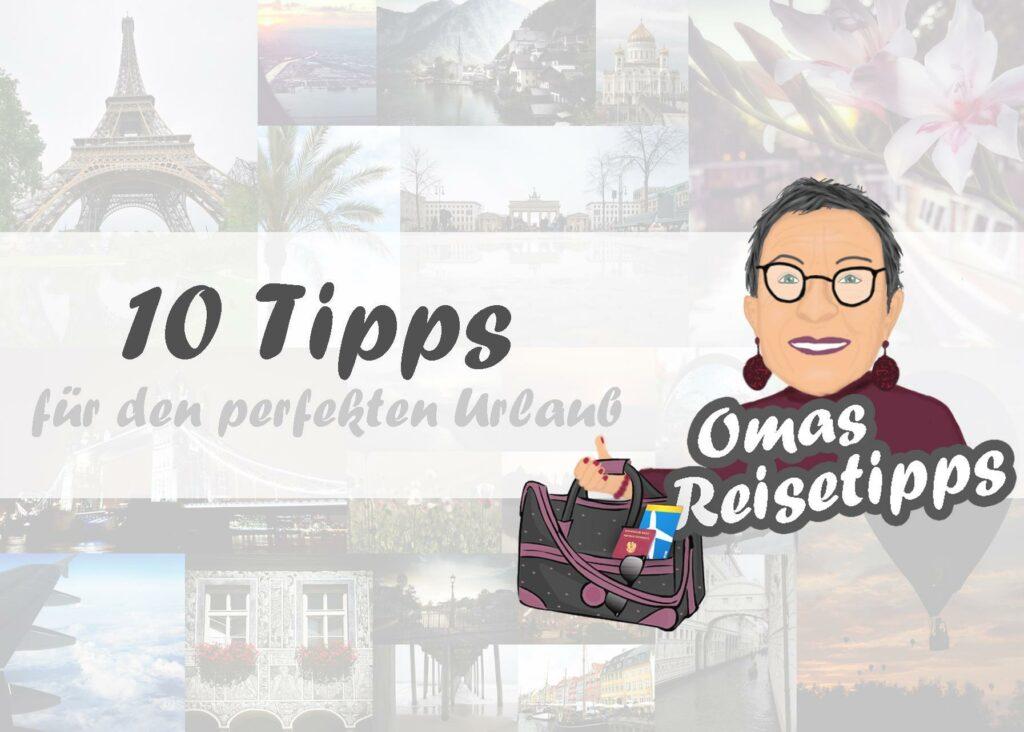 10 Tipps für den perfekten Urlaub