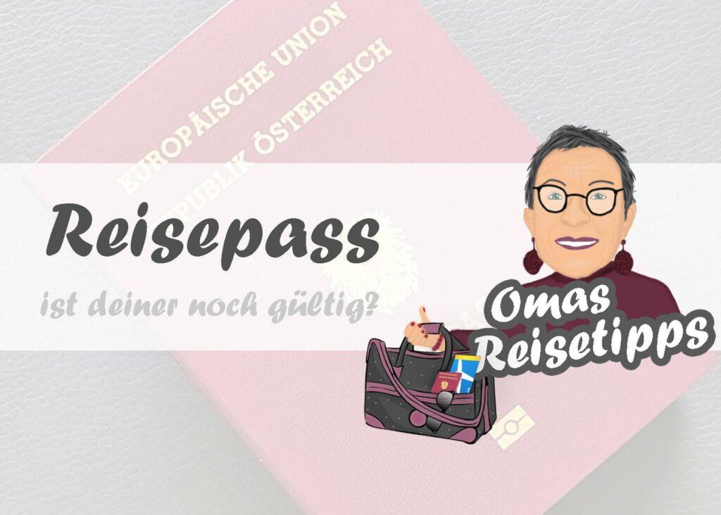Reisepass <br><small><small>ist deiner noch gültig?</small></small>